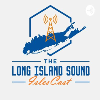 The Long Island Sound IslesCast