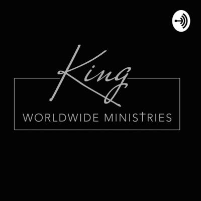 KING WORLDWIDE MINISTRIES