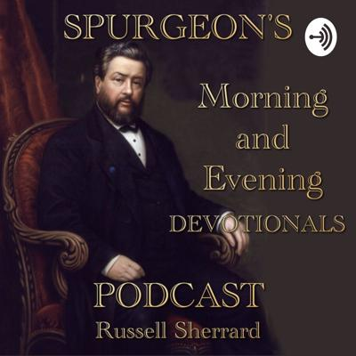 Spurgeon's Morning and Evening Devotional Podcast