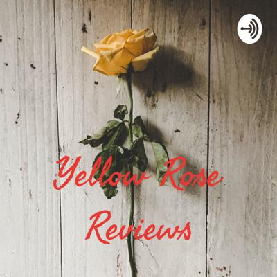 Yellow Rose Reviews
