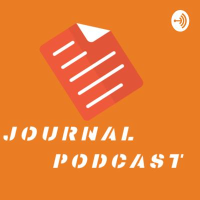 JOURNAL PODCAST