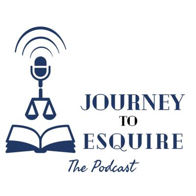 Journey to Esquire: The Podcast