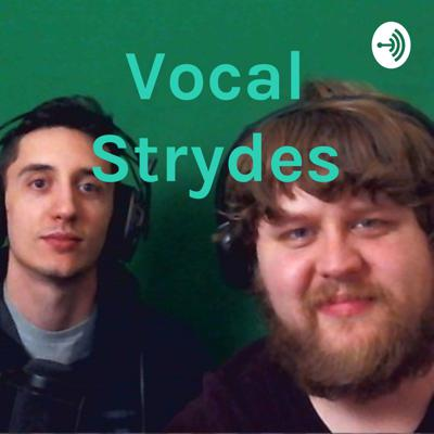 Just two Idiots hanging out having a conversation about anything and everything. Never know what might happen or be said. #Don'tFlashBangGrandpa Support this podcast: https://anchor.fm/vocalstrydes/support