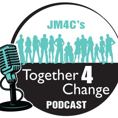 JM4C's Together 4 Change