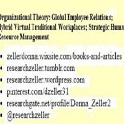 Hybrid (Virtual / Traditional) Workplace; Global Employee Relations; Human Resource Management