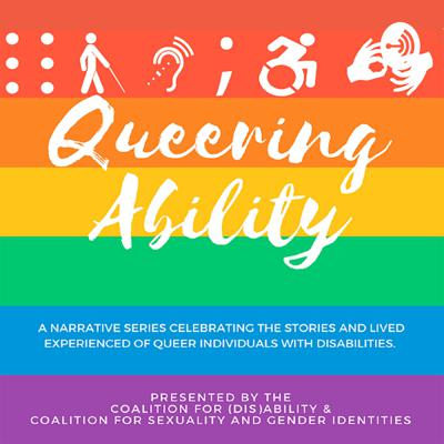 A podcast produced by the Coalition for (Dis)Ability and Coalition for Sexuality and Gender Identities in ACPA-College Student Educators International and designed to give space for queer student affairs and higher education professionals with disabilities to share their narratives, stories, and experiences around growing up, growing into, and living in both their queer and disability identities.