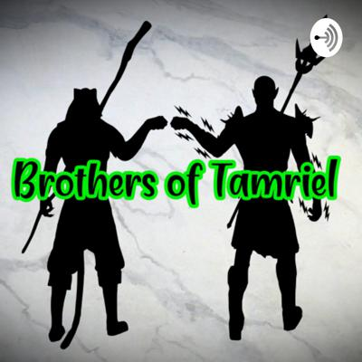 Brothers of Tamriel
