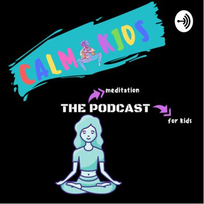 The meditation podcast for kids. A compilation of guided mediations and lessons for children.