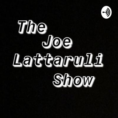 S1 E6|| Joe Lattaruli Shares His Insight On The Coronavirus