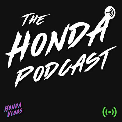 The Honda Podcast