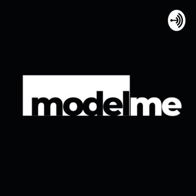 to be a better role model of yourself. modelme is designed to empower + educate all creatives, and to create a safe, authentic space for creatives to come together.  Online platform launching soon www.modelmemission.co.uk Live IG events taking place @model_me     Instagram _ @model_me Facebook _ modelme Twitter _ @model_me_ Podcast _ Apple | Spotify | Anchor