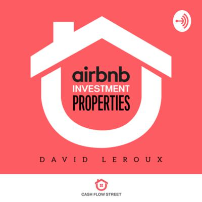 Airbnb Investment Properties Podcast