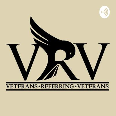 A podcast highlighting Veteran businesses and Non-profits! You can find these Veterans, and many more on our website: www.VeteransReferringVeterans.com