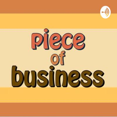 A Piece Of Business
