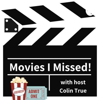 Host Colin True loves movies. But there are lots of classic and revered flicks that he has missed over the years. Join him on this journey to get caught up on the movies he's missed and share his thoughts on if these movies deserve their reputation!