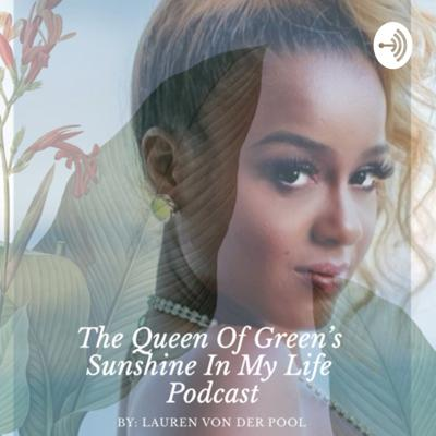 Queen of Green Podcast