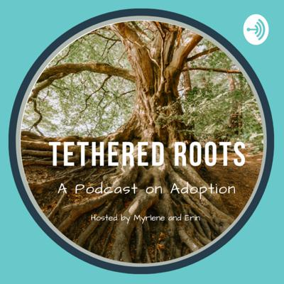 Tethered Roots
