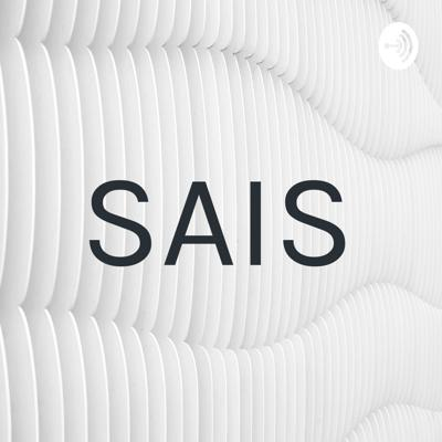 All about SAIS and us