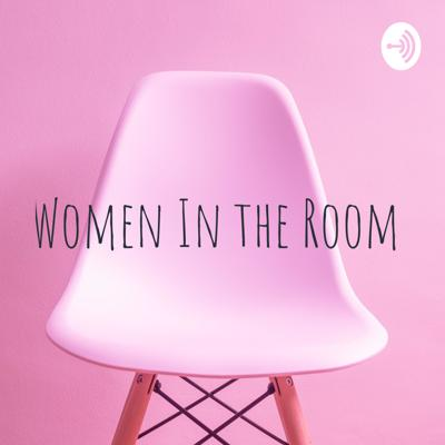 Women In the Room