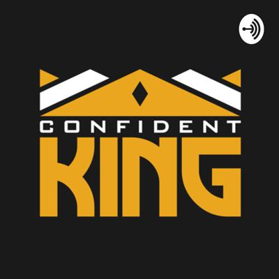 In my own way this is a personal development show. Using everyday issues as targets and sources of inspirations. Don't expect anything. Just bring an open-mind. WELCOME TO THE MIND OF A CONFIDENT KING. **For Motivational Purposes Only. ** IG @1ConfidentKing | Twitter @ConfidentKing1 Support this podcast: https://anchor.fm/confidentking/support