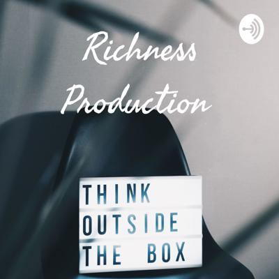 Richness Production
