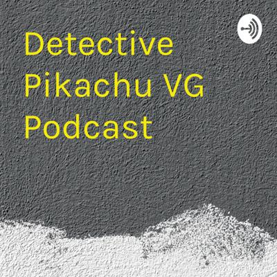 Walkthrough podcast for the detective Pikachu video game!