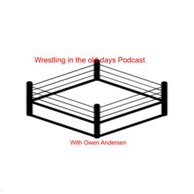 Wrestling In the old days podcast