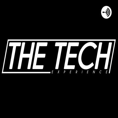 The Tech Experience