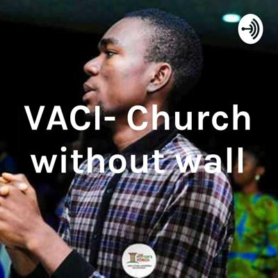 VACI- Church without wall