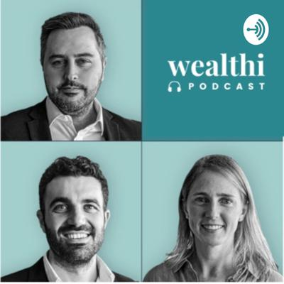 Wealthi Podcast