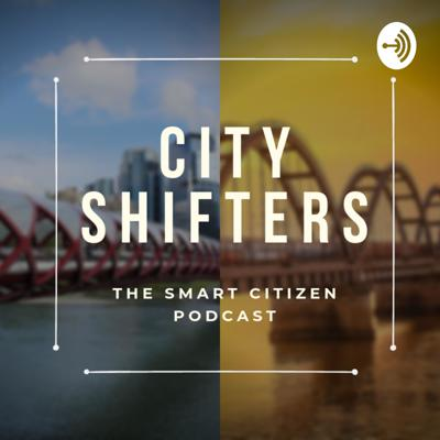 City Shifters is a podcast produced by The Smart Citizen and explores extraordinary innovation and entrepreneurship that will impact the way our cities evolve and how its citizens interact with each other and their environment.   Join us on the journey of exploring the peak of innovation in cities all around the world!