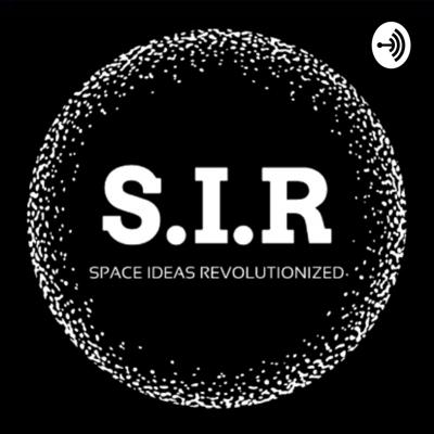 The Space Ideas Revolutionized Podcast