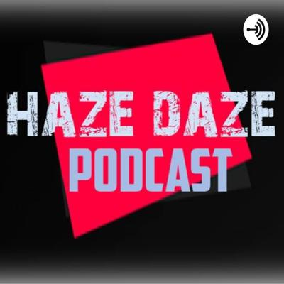 Bringing you Headline News, The Social Media Mix, Interviews and much much more... Support this podcast: https://anchor.fm/hazedazepodcast/support