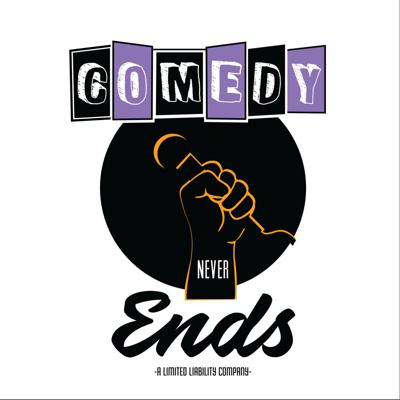 Comedy Never Ends Podcast