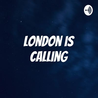London is Calling: A Chelsea FC Podcast