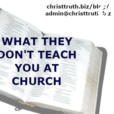 What They Don't Teach You At Church