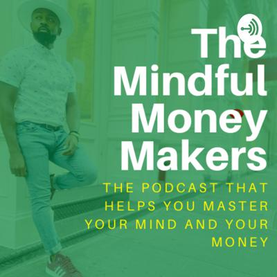 Mindful Money Makers