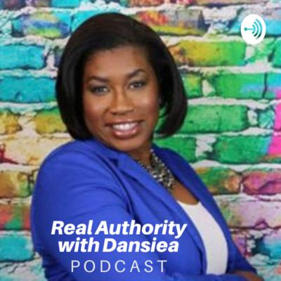 Real Authority with Dansiea