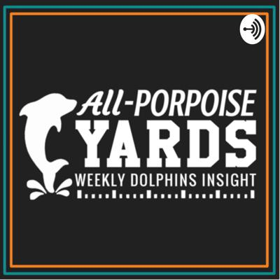 All Porpoise Yards