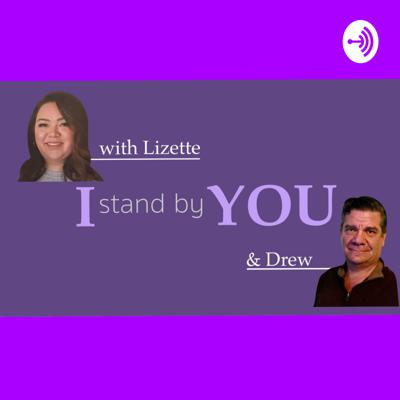 I Stand By You with Lizette & Drew