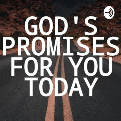 God's Promises For You Today