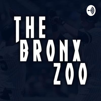 The Bronx Zoo. A New York Yankees podcast discussing the latest series, news, trades, and much more! Hosted by @YankeesPosts