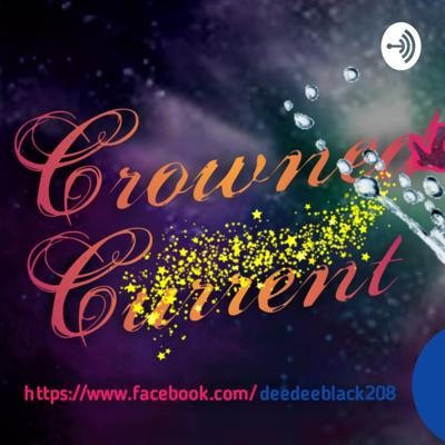 Crowned Current