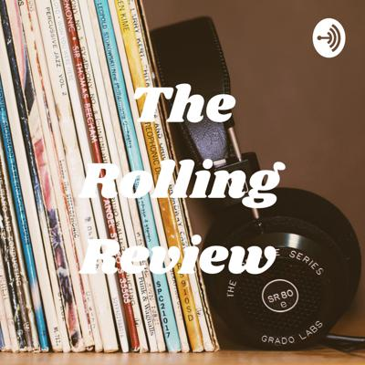 The Rolling Review