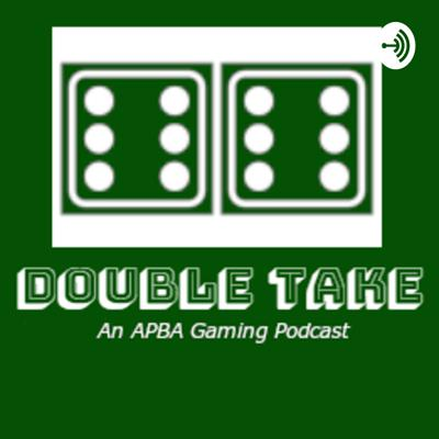 An APBA gaming and sports podcast hosted by Kirk Weber and Kevin Weber.   Follow us on Twitter.com/DoubleTakeCast, instagram.com/doubletakecast, or like our Facebook page at facebook.com/doubletakecast  Email: doubletakefeedback@gmail.com Support this podcast: https://anchor.fm/double-take-podcast/support