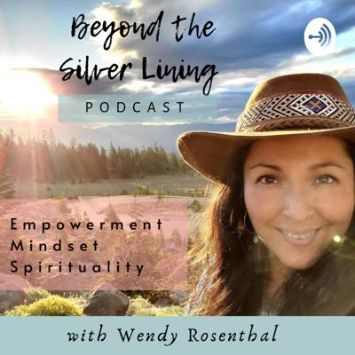 Beyond the Silver Lining Podcast