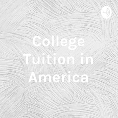 College Tuition in America