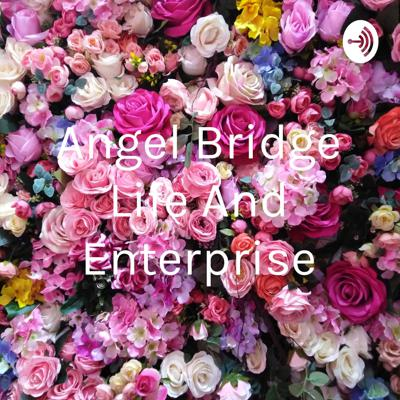 Angel Bridge Life And Enterprise