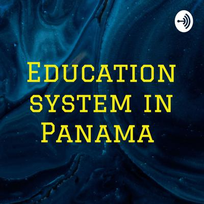 Education system in Panama