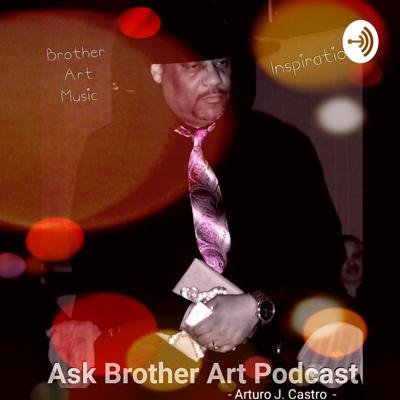 Ask Brother Art